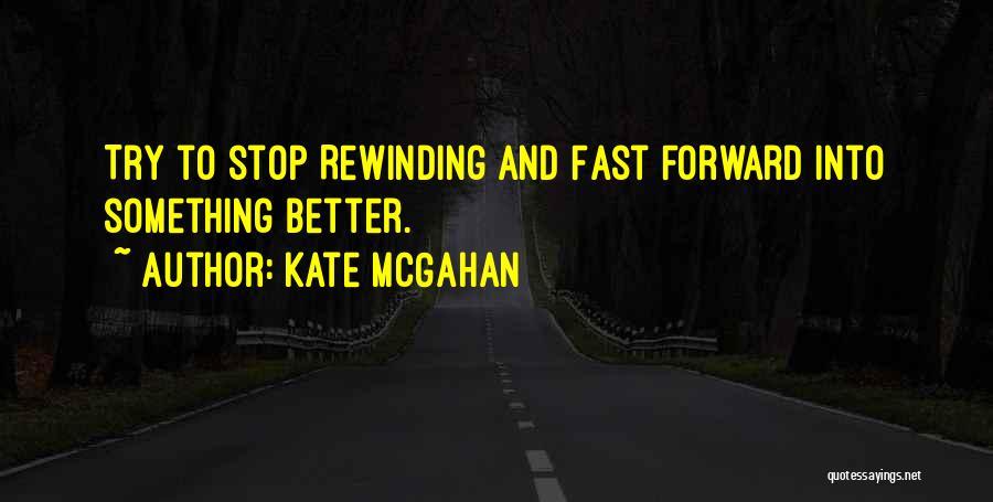 Kate McGahan Quotes 870209
