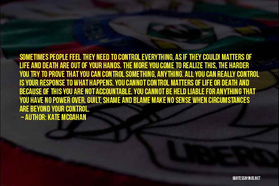 Kate McGahan Quotes 916701