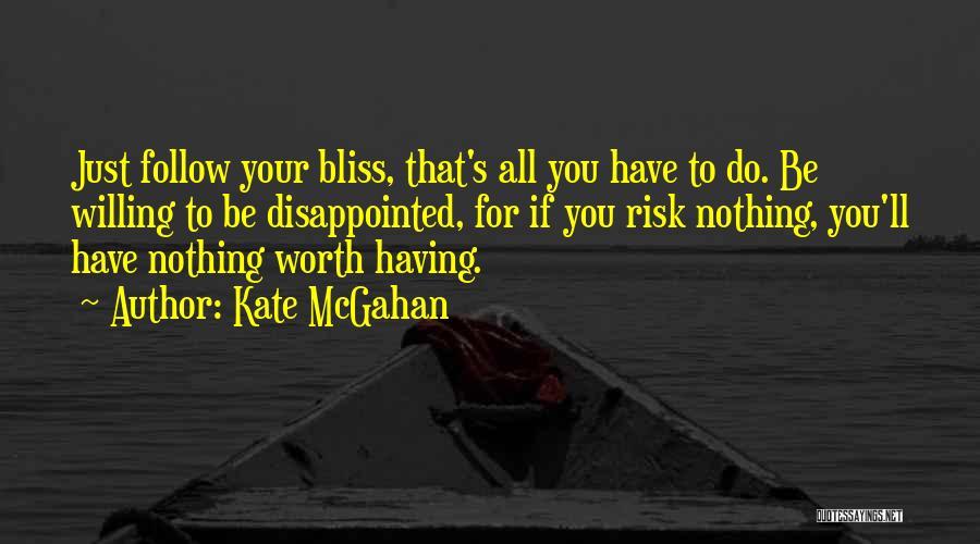 Kate McGahan Quotes 941817