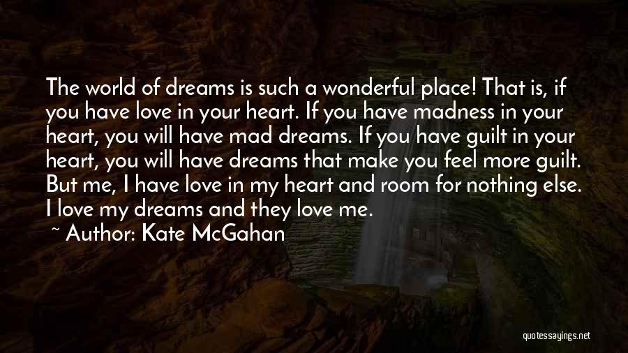 Kate McGahan Quotes 962966