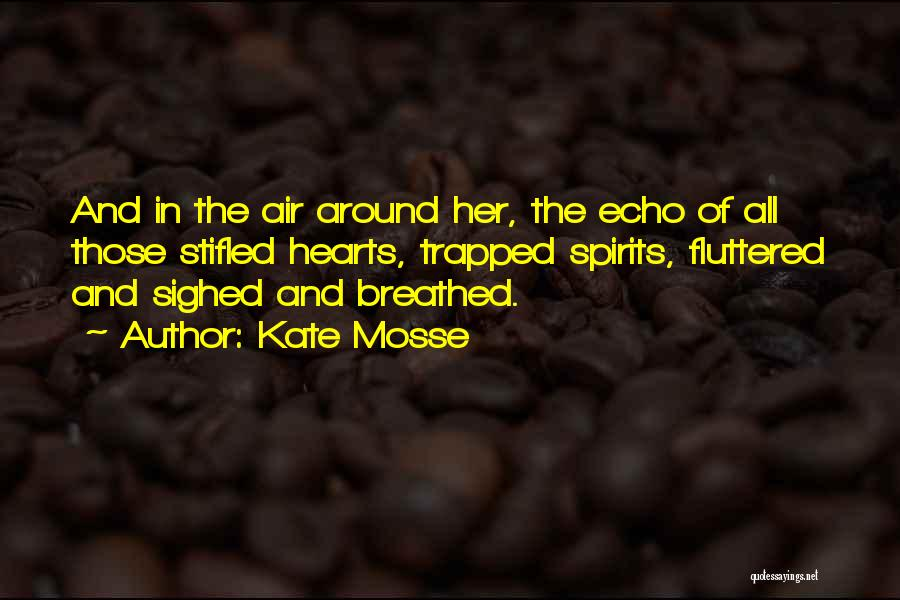 Kate Mosse Quotes 1171156
