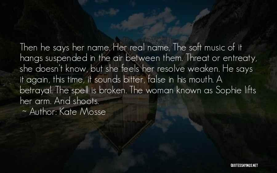 Kate Mosse Quotes 239335