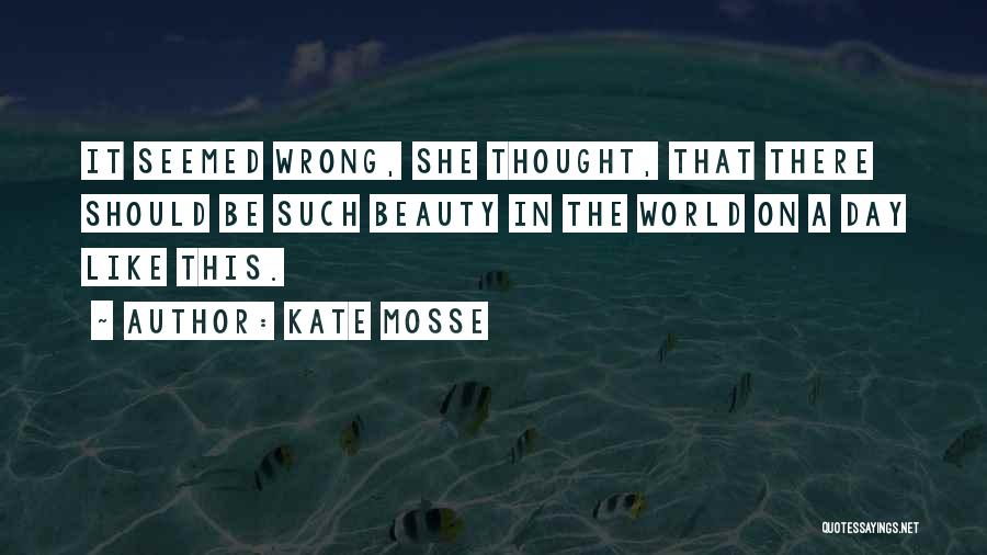 Kate Mosse Quotes 521499