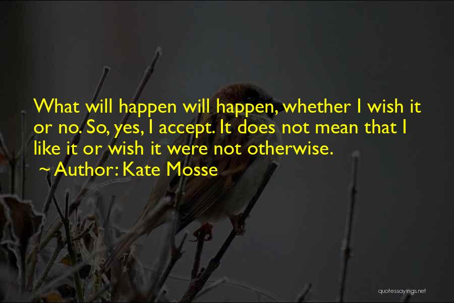 Kate Mosse Quotes 679614