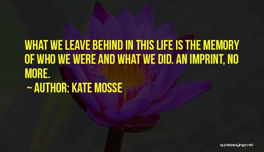 Kate Mosse Quotes 819228