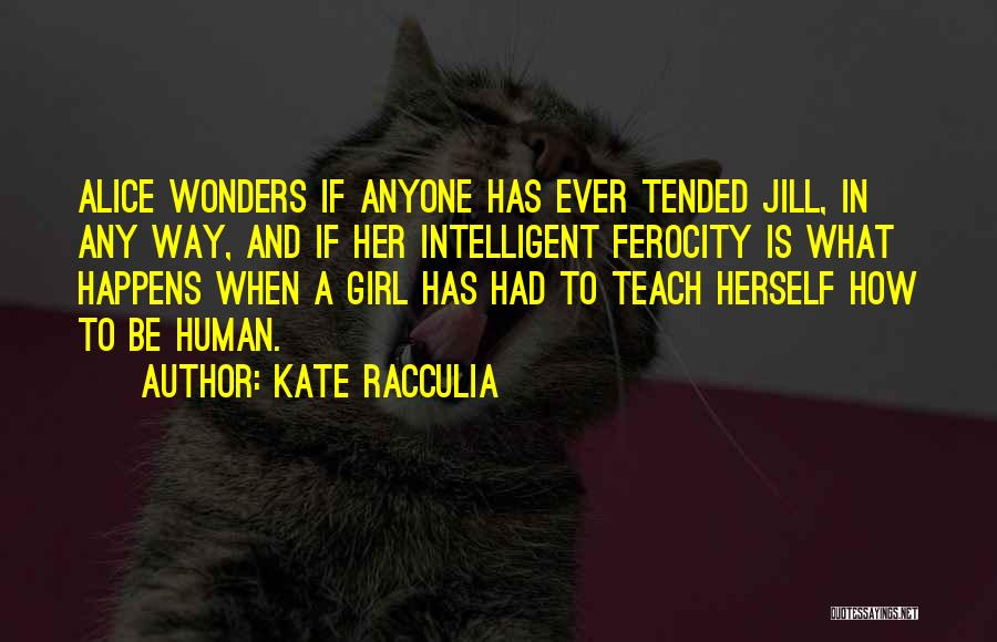 Kate Racculia Quotes 1117307