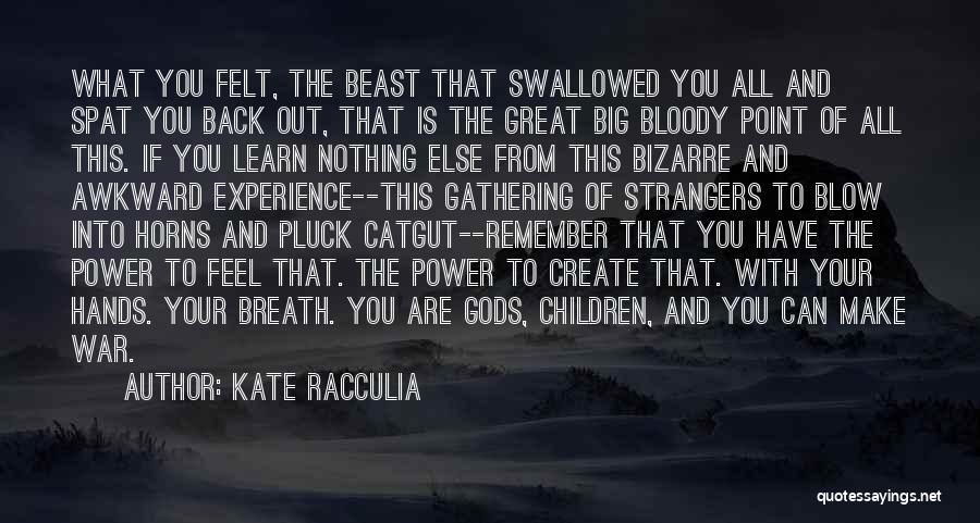 Kate Racculia Quotes 836982