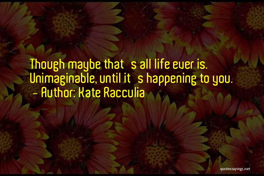 Kate Racculia Quotes 903839