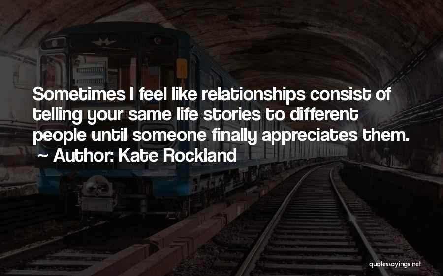 Kate Rockland Quotes 1405229