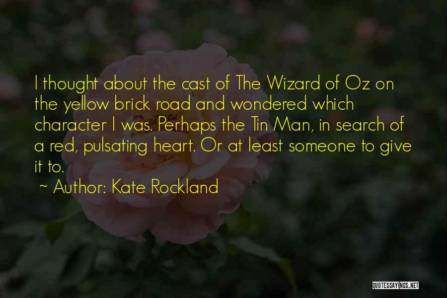 Kate Rockland Quotes 1901032