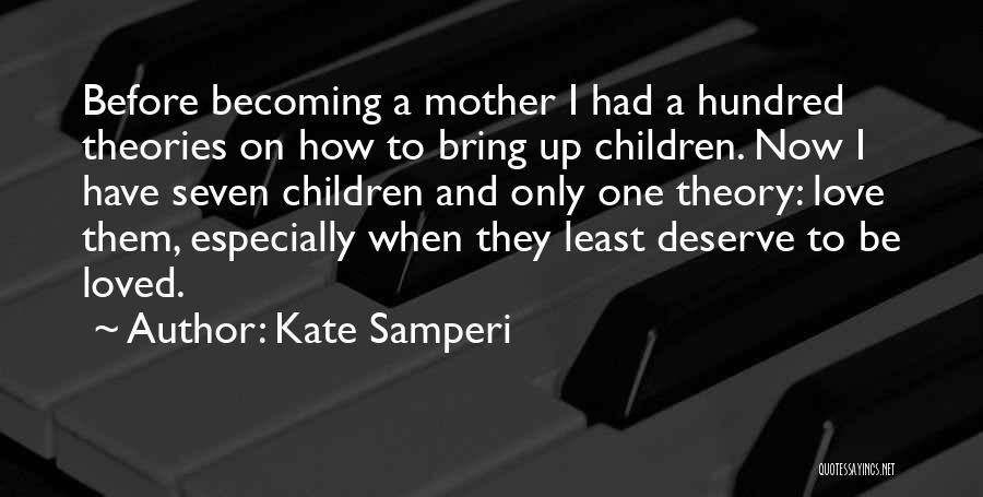 Kate Samperi Quotes 2261323