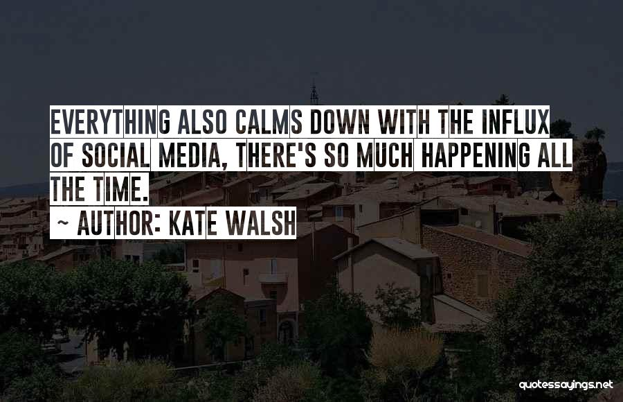 Kate Walsh Quotes 1051407