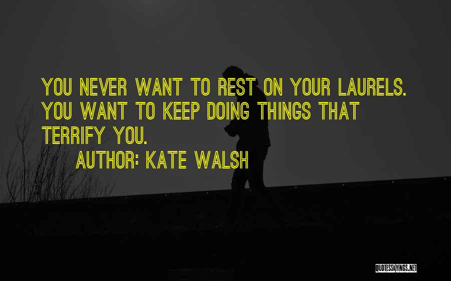 Kate Walsh Quotes 1088368