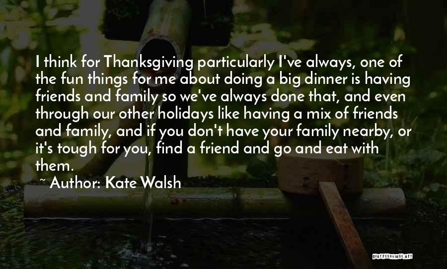 Kate Walsh Quotes 1114159