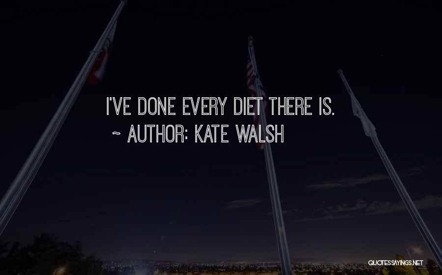 Kate Walsh Quotes 1440153