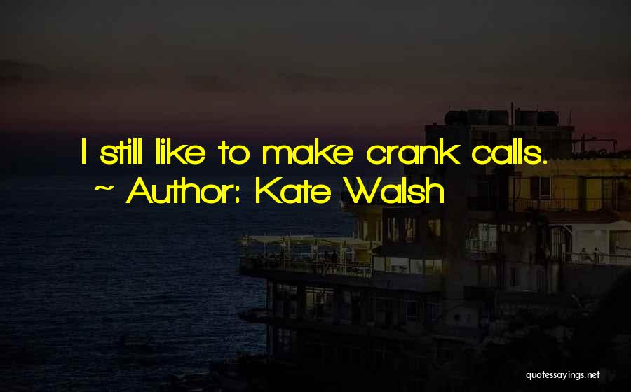 Kate Walsh Quotes 1515794
