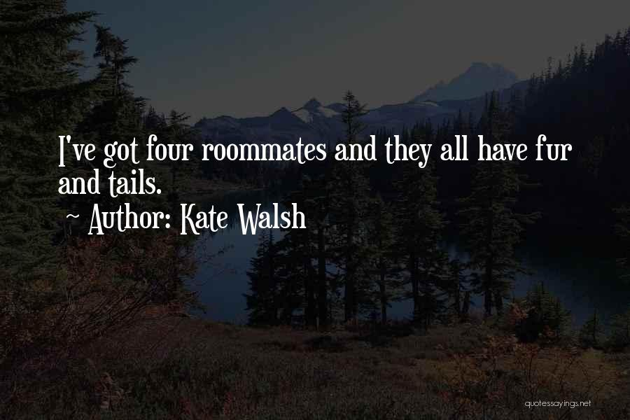 Kate Walsh Quotes 1526961