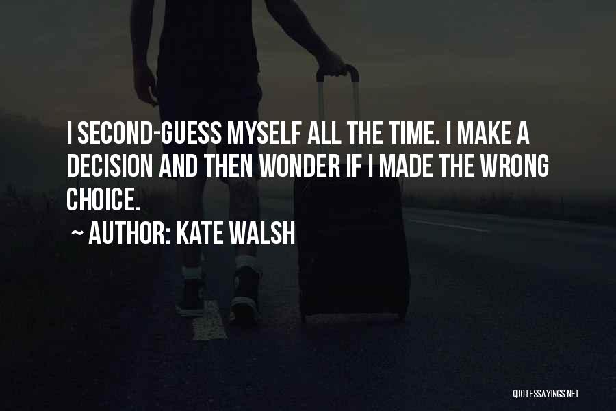 Kate Walsh Quotes 1840723