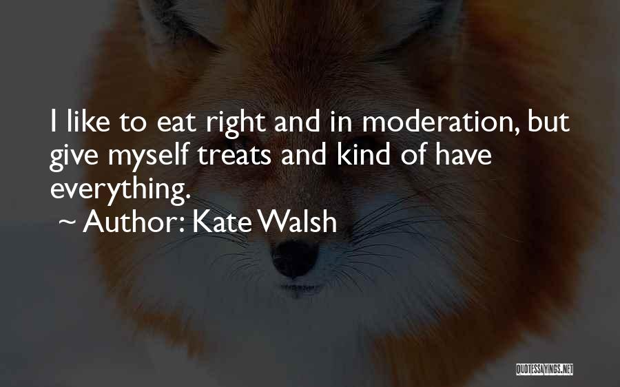Kate Walsh Quotes 2128379