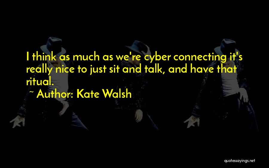 Kate Walsh Quotes 577942
