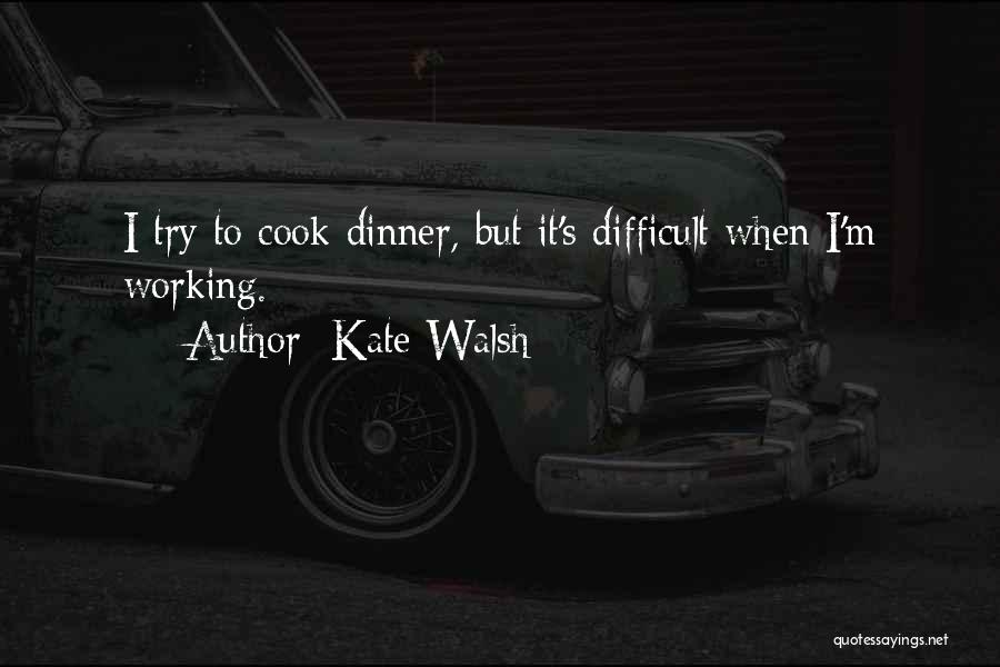 Kate Walsh Quotes 95853