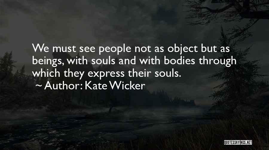 Kate Wicker Quotes 1062198