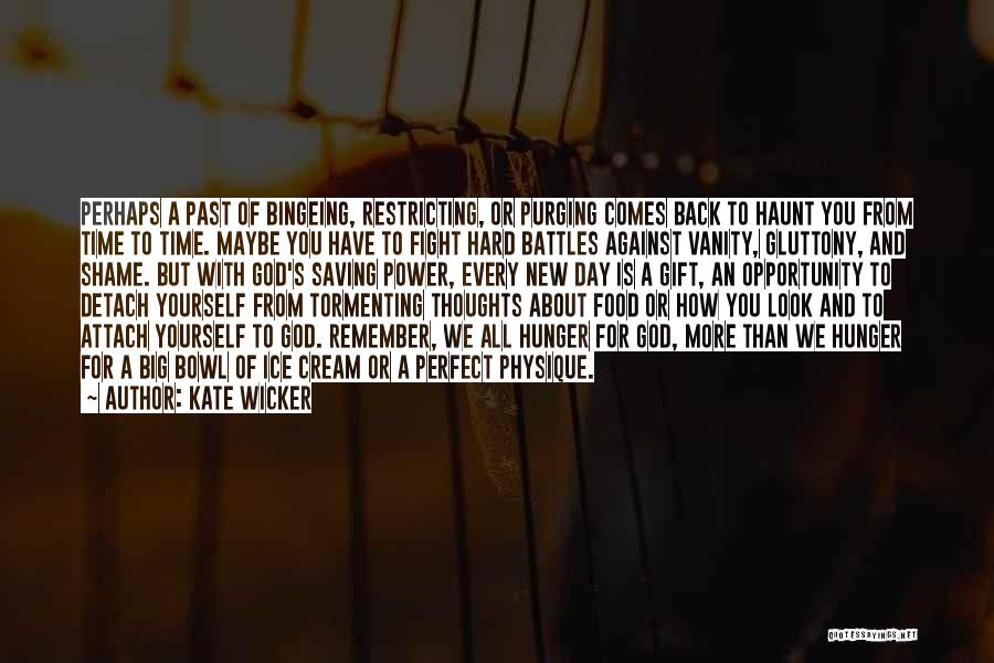 Kate Wicker Quotes 1715218
