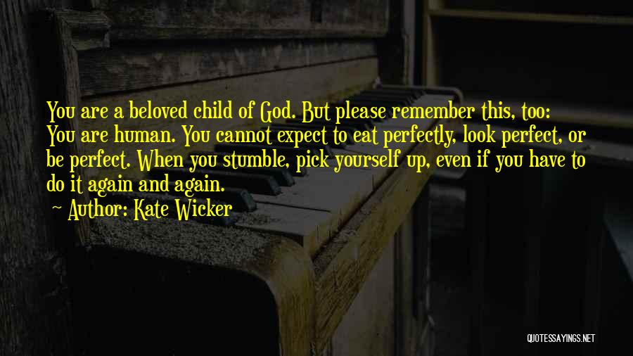 Kate Wicker Quotes 1882951