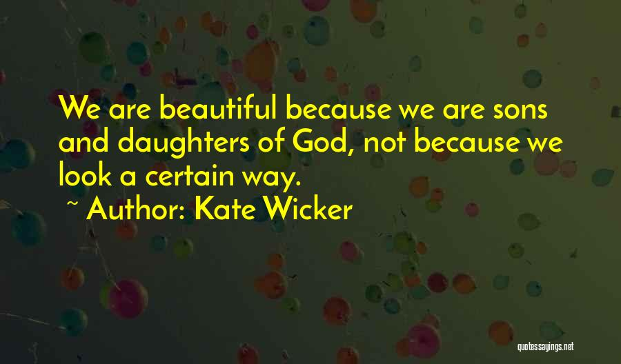 Kate Wicker Quotes 1888855