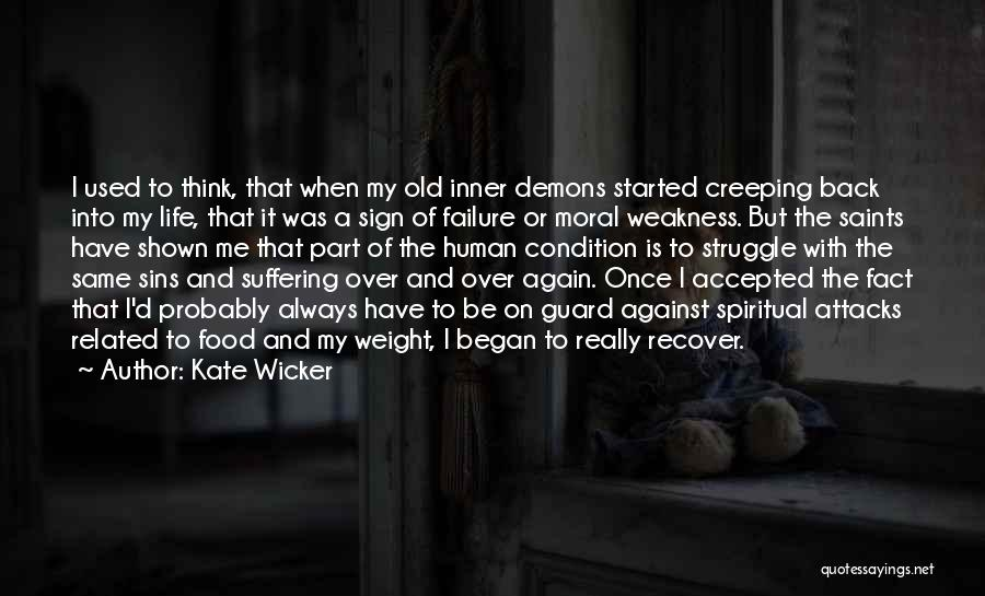 Kate Wicker Quotes 1990120
