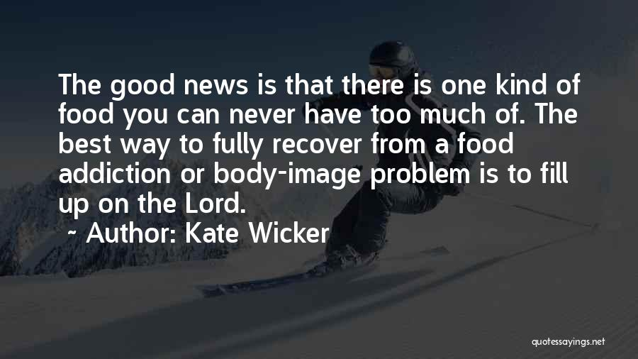 Kate Wicker Quotes 785736