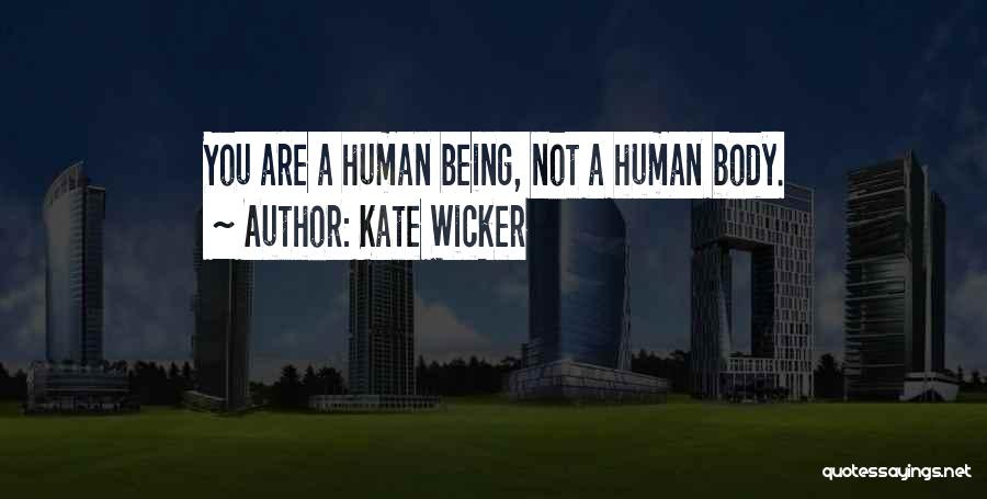 Kate Wicker Quotes 962940