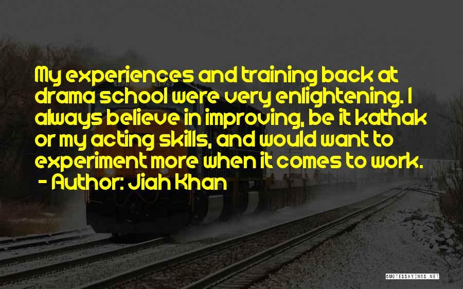 Kathak Quotes By Jiah Khan