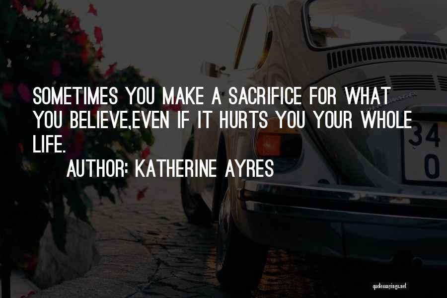 Katherine Ayres Quotes 1908062
