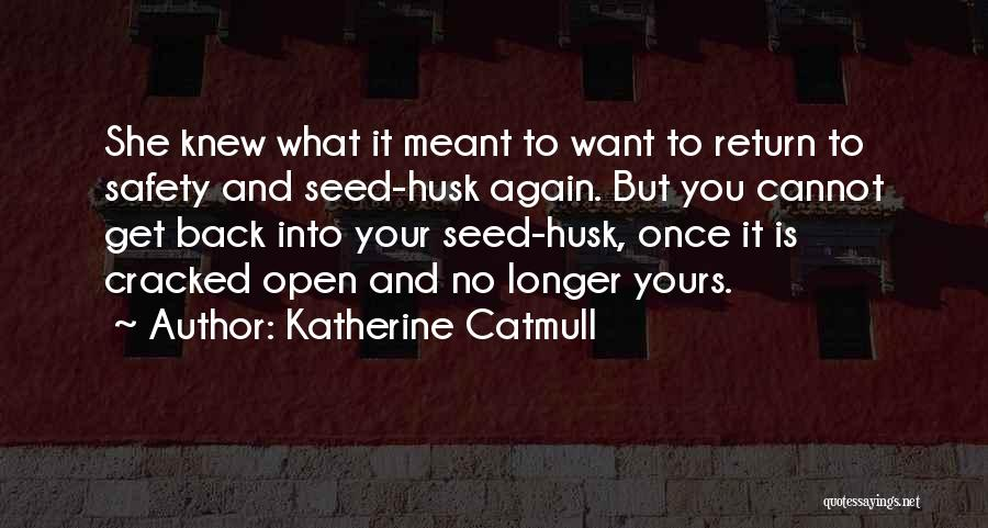 Katherine Catmull Quotes 162880