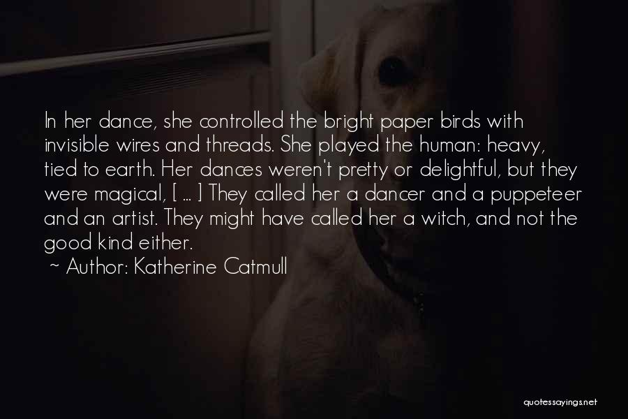 Katherine Catmull Quotes 1690170