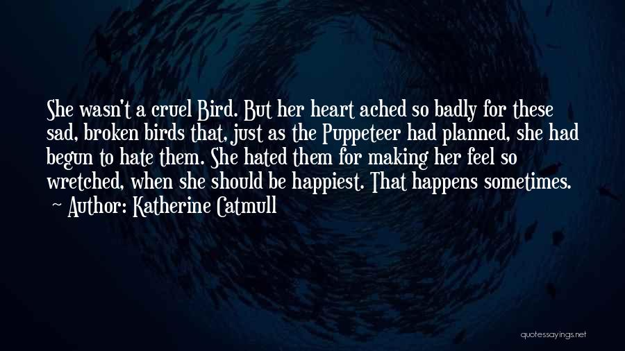 Katherine Catmull Quotes 1783594