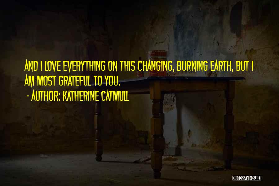 Katherine Catmull Quotes 1873893