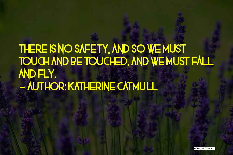 Katherine Catmull Quotes 2101779