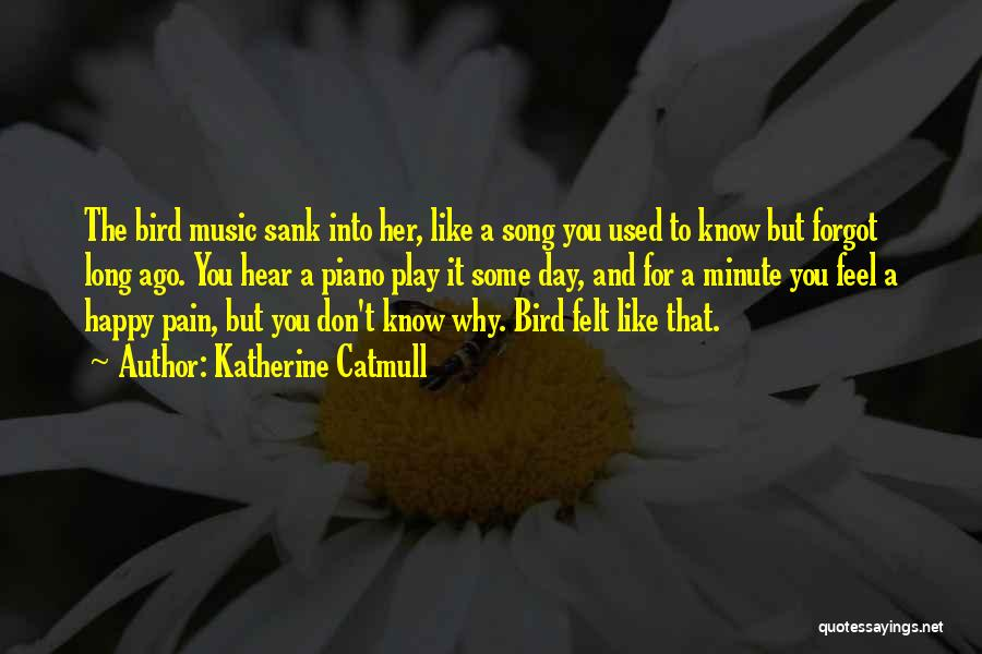 Katherine Catmull Quotes 419953