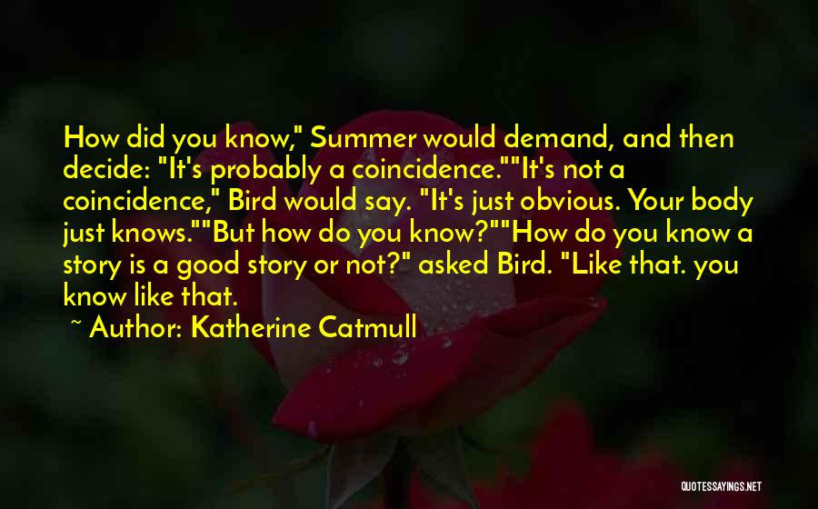 Katherine Catmull Quotes 487829
