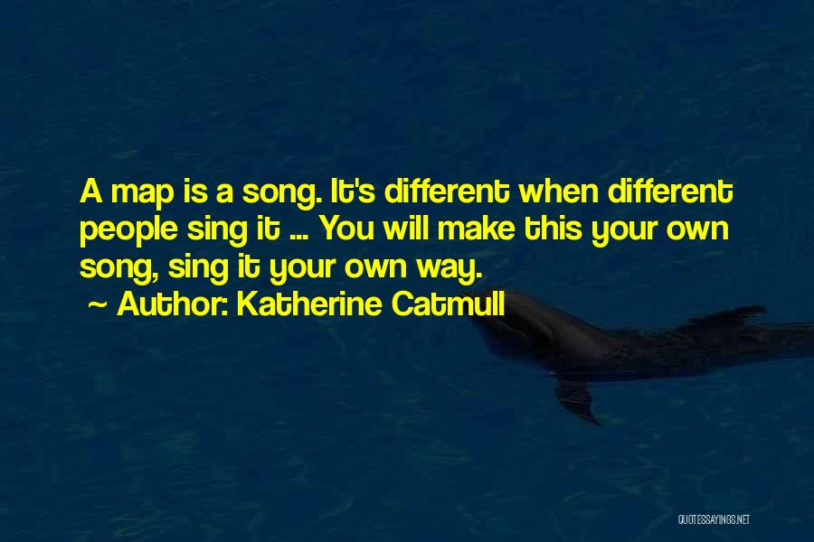 Katherine Catmull Quotes 561577