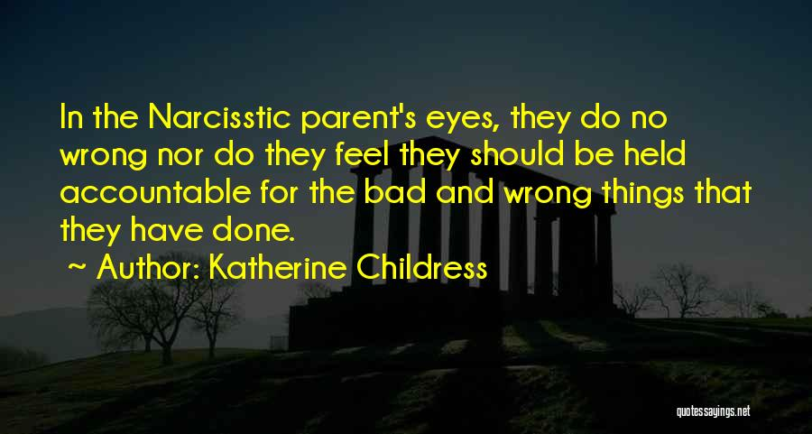 Katherine Childress Quotes 1594139
