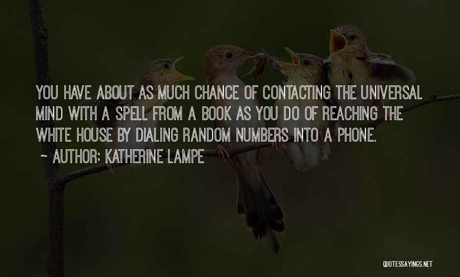 Katherine Lampe Quotes 1393865