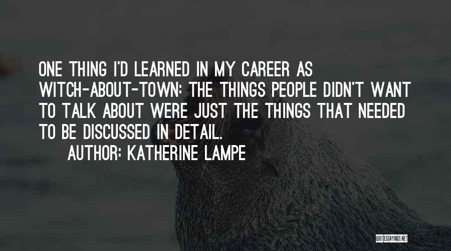 Katherine Lampe Quotes 1656103