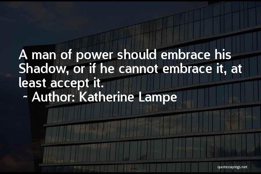 Katherine Lampe Quotes 945057