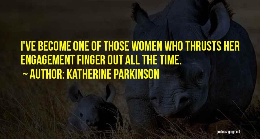 Katherine Parkinson Quotes 463791