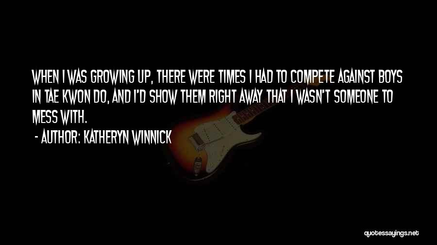 Katheryn Winnick Quotes 1549017