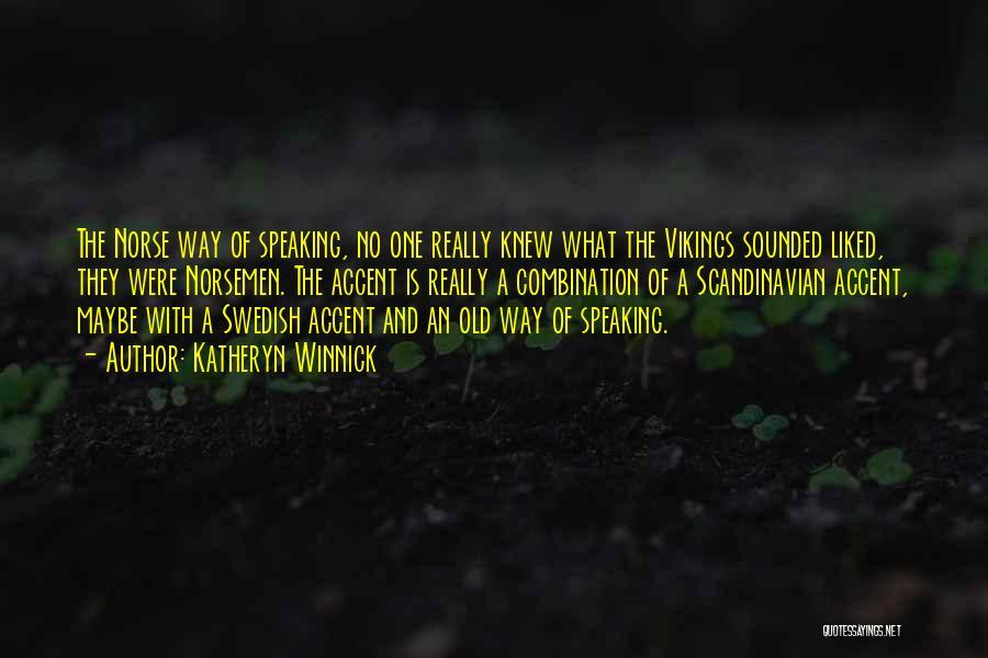 Katheryn Winnick Quotes 1972632