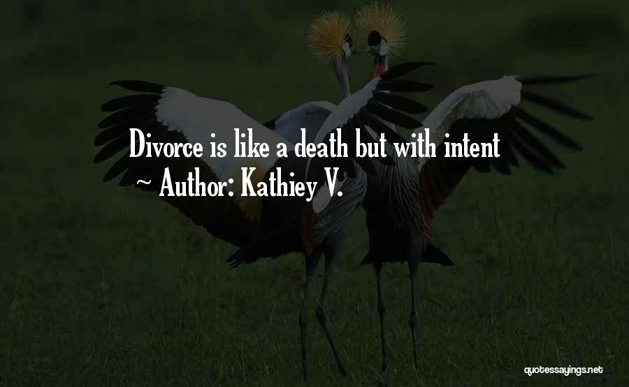 Kathiey V. Quotes 752624